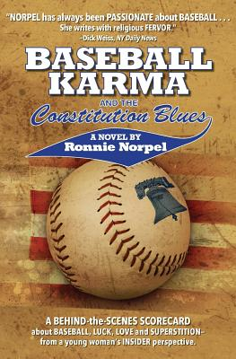 Baseball Karma and the Constitution Blues - Norpel, Ronnie