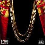 Based On A T.R.U. Story [Deluxe Explicit Version] - 2 Chainz