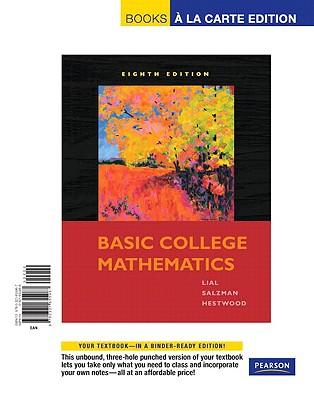 Basic College Mathematics, a la Carte - Lial, Margaret L