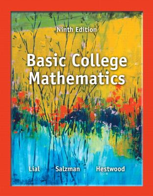 Basic College Mathematics - Lial, Margaret L, and Salzman, Stanley A, and Hestwood, Diana L