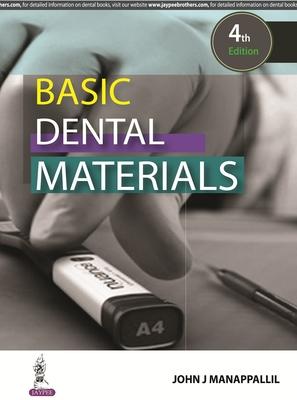 Basic Dental Materials - Manappallil, John J.