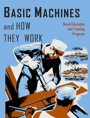Basic Machines and How They Work - Naval Education and Training Program