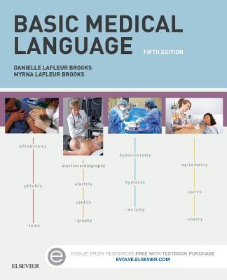 Basic Medical Language - LaFleur, Danielle S, and LaFleur-Brooks, Myrna