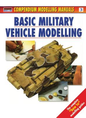 Basic Military Vehicle Modelling - Scutts, Jerry (Editor)