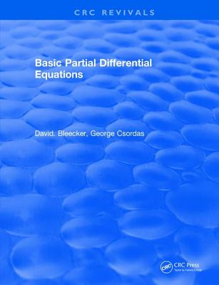 Basic Partial Differential Equations - Bleecker, David