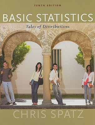 Basic statistics tales of distributions book by chris spatz 12 basic statistics tales of distributions spatz chris fandeluxe Gallery