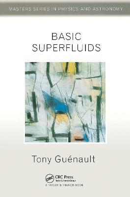 Basic Superfluids - Guenault, Tony