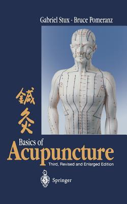 Basics of Acupuncture - Stux, Gabriel