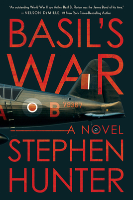 Basil's War: A WWII Spy Thriller - Hunter, Stephen