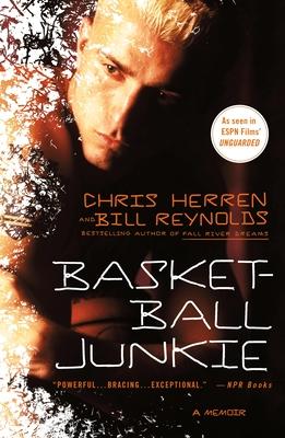 Basketball Junkie - Herren, Chris, and Reynolds, Bill