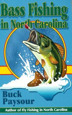 Bass Fishing in North Carolina - Paysour, Buck