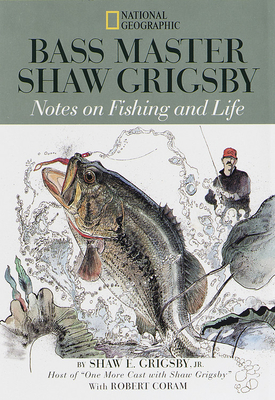 Bass Master - Grigsby, Shaw