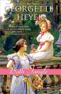 Bath Tangle - Heyer, Georgette