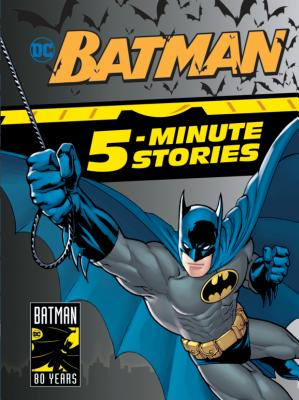 Batman 5-Minute Stories (DC Batman) - DC Comics