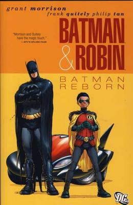 Batman and Robin: Batman Reborn - Morrison, Grant, and Quitely, Frank (Artist), and Tan, Philip (Artist)