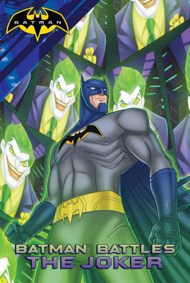 Batman Battles the Joker - Sutton, Laurie S (Adapted by)