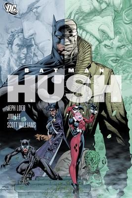 Batman: Hush - Loeb, Jeph