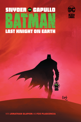 Batman: Last Knight on Earth - Snyder, Scott