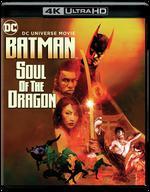 Batman: Soul of the Dragon - Sam Liu