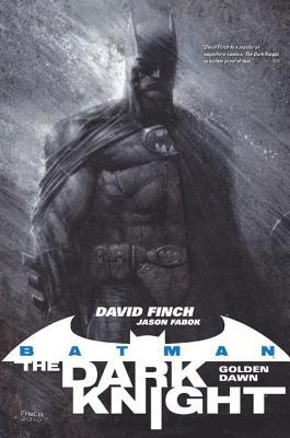 Batman: The Dark Knight - Golden Dawn TP - Finch, David