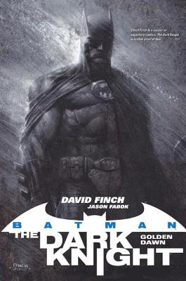 Batman: The Dark Knight-Golden Dawn - Finch, David