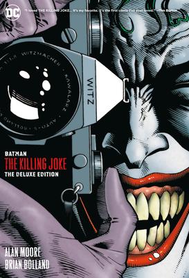 Batman: The Killing Joke Deluxe (New Edition) - Moore, Alan