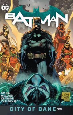 Batman Vol. 13: The City of Bane Part 2 - King, Tom