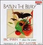 Bats in the Belfry: Piano Impressions of Billy Mayerl, Vol. 2