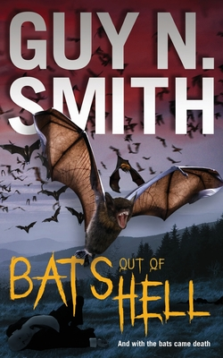 Bats Out Of Hell - Smith, Guy N