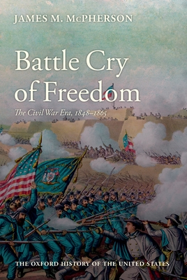 Battle Cry of Freedom - McPherson, James M