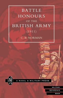 Battle Honours of the British Army (1911) - Norman, C B