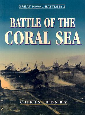 Battle of the Coral Sea - Henry, Chris
