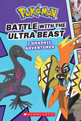 Battle with the Ultra Beast (Pokémon: Graphic Collection #1), 1 - Whitehill, Simcha
