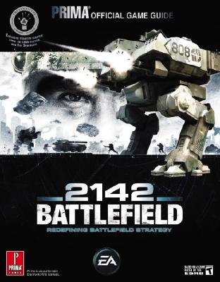 Battlefield 2142: Prima Official Game Guide - Knight, David