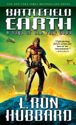 Battlefield Earth: A Saga of the Year 3000 - Hubbard, L Ron (Introduction by)