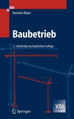 Baubetrieb - Bauer, Hermann, Dr.