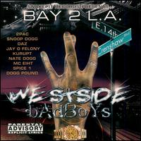 Bay 2 L.A.: Westside Badboys - Various Artists