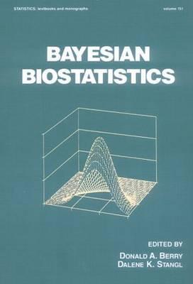 Bayesian Biostatistics - Berry, Donald A, and Stangl, Dalene