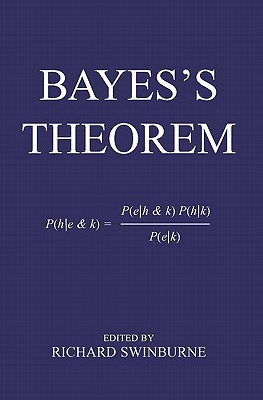 Bayes's Theorem - Swinburne, Richard (Editor)