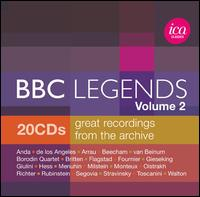 BBC Legends, Vol. 2 - Andrés Segovia (guitar); Arthur Rubinstein (piano); Benjamin Britten (piano); Borodin Quartet;...