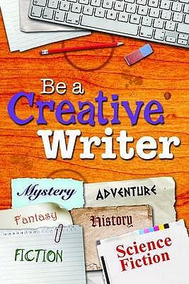 Be a Creative Writer -