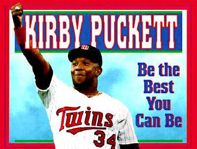Be the Best You Can Be - Puckett, Kirby