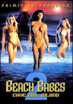 Beach Babes 2: Cave Girl Island - Ellen Cabot
