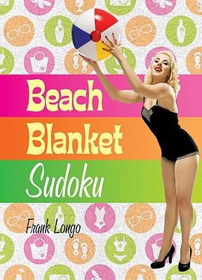 Beach Blanket Sudoku - Longo, Frank
