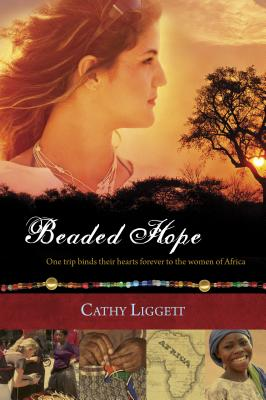 Beaded Hope - Liggett, Cathy