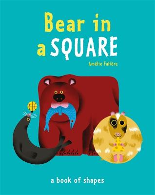 Bear in a Square - Percy, Tasha, and Faliere, Amelie (Illustrator)