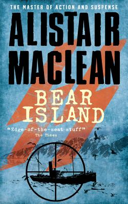 Bear Island - MacLean, Alistair