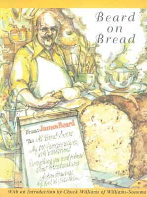 Beard on Bread - Beard, James