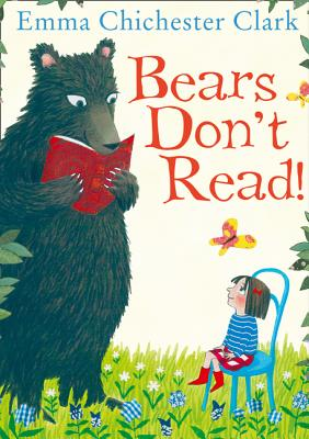 Bears Don't Read! - Chichester Clark, Emma