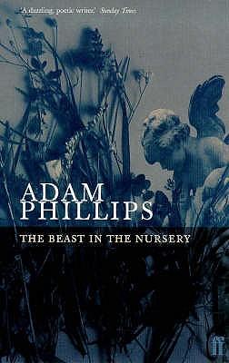 Beast in the Nursery - Phillips, Adam